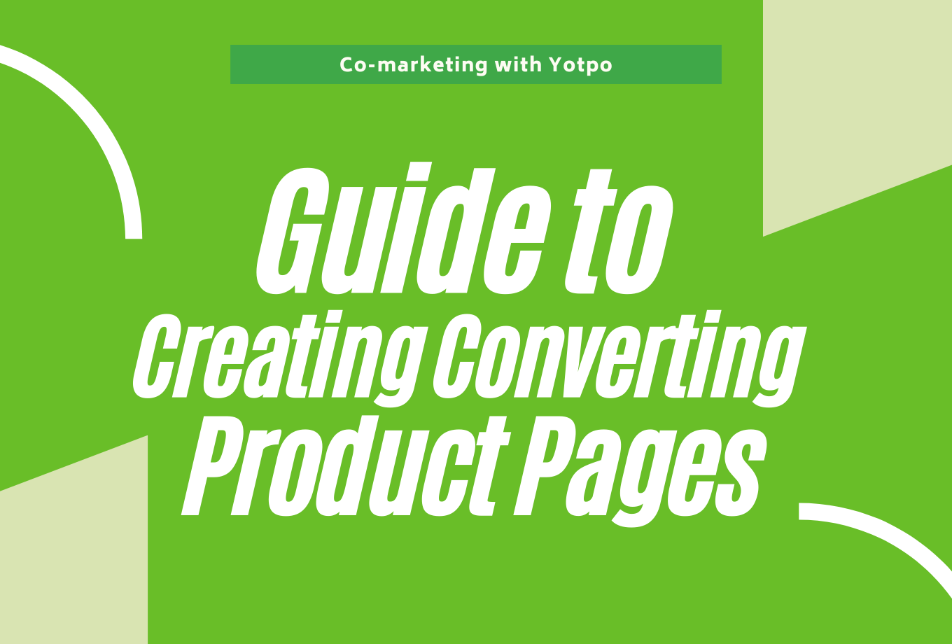 Guide to Creating Converting Product Pages - Co-marketing with Yotpo