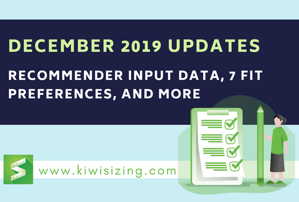 December 2019 Updates: Recommender input data, 7 fit preferences, and more