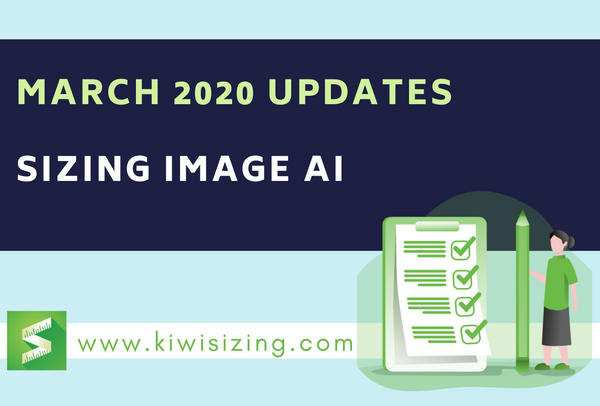 March 2020 Updates: Sizing Image AI