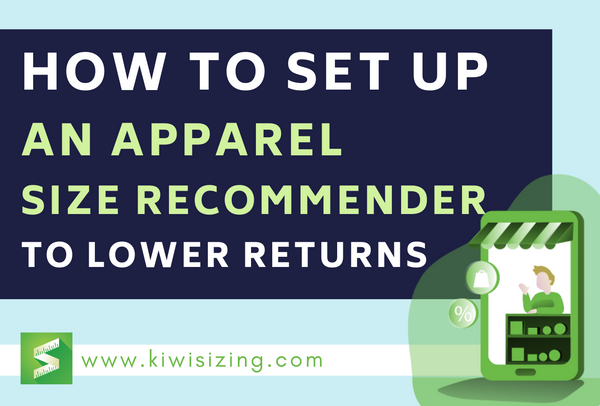 How to set up an apparel size recommender to lower returns